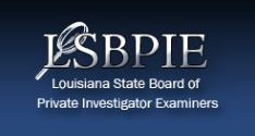 Louisiana State Board of Private Investigator Examiners